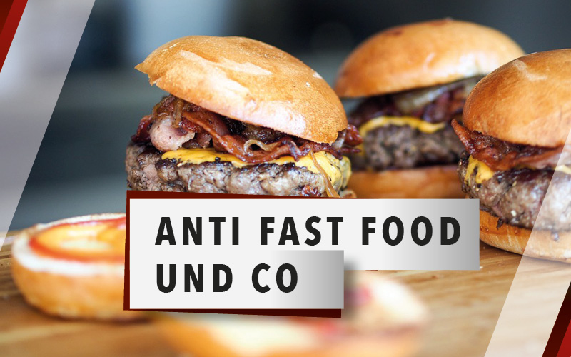 ANTI FAST FOOD UND CO.